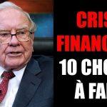 Voici 10 choses à faire en cas de Crise Financière Majeure !