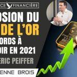 Explosion du cours de l'or, des records à prévoir en 2021, avec Eric PEIFFER