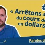 Et si on arrêtait de parler du cours de l'or en dollars ?… Avec Nicolas Perrin