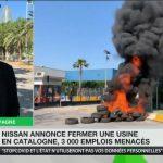 Nissan annonce fermer une usine en Catalogne, 3 000 emplois menacés, ainsi que plus de 25 000 emplois indirects.