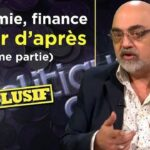 Economie, finance, le jour d'après avec Pierre Jovanovic (2ème partie) – Tvlibertés