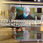 Relocaliser la production en France, est-ce vraiment possible ?… Réponse avec Olivier Delamarche dans C'EST CASH !
