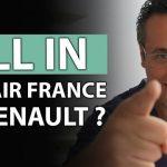 Fallait-il miser toutes ses économies sur Renault et AIR France et se faire déchirer ?