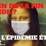 « La fin de la fin du monde ? Et si l'épidémie était finie ? » L'édito de Charles Sannat