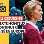 Crise du Covid-19: Un prétexte honteux pour continuer l'austérité en Europe.