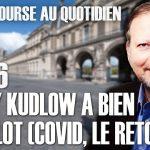 Philippe Béchade – Séance du 15/06/20: «Larry Kudlow a bien du culot (Covid, le retour ?)»