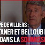"""Philippe de Villiers: """"Castaner et Belloubet sont dans la soumission !"""""""