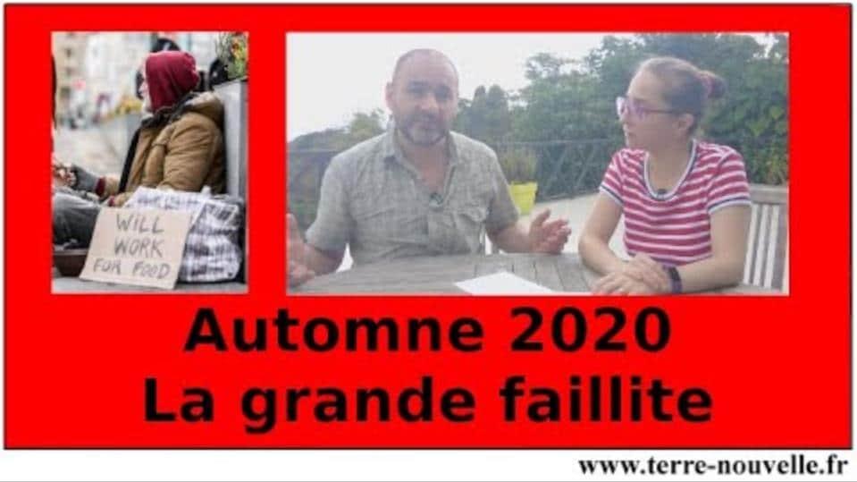Automne 2020: Préparez-vous à la Grande Faillite !