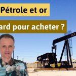 Pétrole et or: Trop tard pour acheter ?… Éléments de réponse avec Loïc Abadie