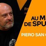 Comment survivre au «massacre économique» à venir, avec Piero San Giorgio !… Un entretien sans concession