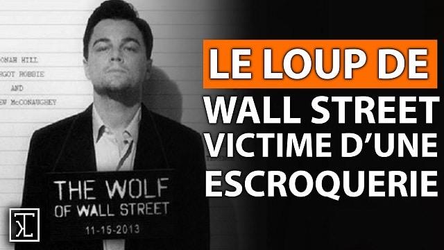 Le Loup de Wall Street victime d