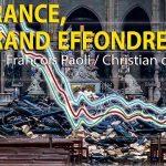 Paul-François Paoli / Christian de Moliner: la France, le grand effondrement !