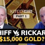 Un cours de l'or à 15 000$ l'once ? Jim Rickards et Peter Schiff donnent leurs prévisions