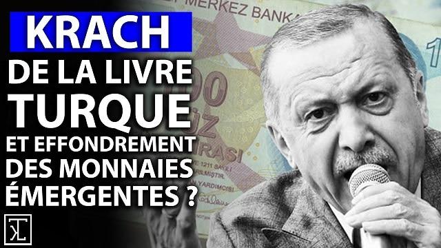 Krach de la Livre Turque et effondrement des monnaies émergentes ?... Eléments de réponse avec Thami Kabbaj