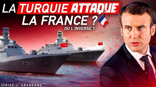 La Turquie attaque la France ?! Ou l'inverse ?... Avec IDRISS ABERKANE