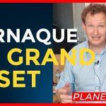 L'ARNAQUE du Grand RESET !… Guy de La Fortelle vous dit TOUT !!