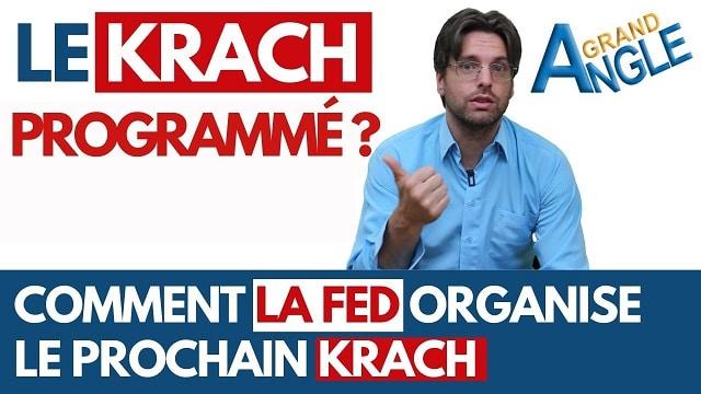 le-krach-programme-comment-la-fed-organise-le-prochain-krach