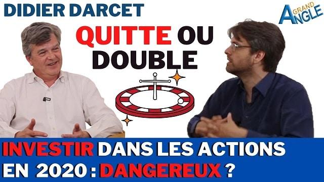 Quitte ou Double: Investir dans les actions en 2020, un jeu dangereux ?