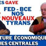 """Charles Gave – FED, BCE, Nos nouveaux tyrans ! """"On a assisté à la soviétisation absolument Gigantesque de nos systèmes financiers"""""""