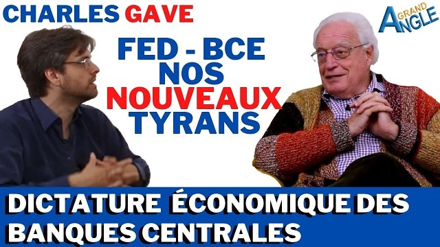 charles-gave-fed-bce-nos-nouveaux-tyrans