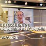 C'EST CASH ! – Pourquoi ce fossé entre marchés financiers et économie réelle ?… Avec Olivier Delamarche et Philippe Béchade