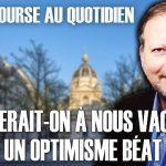Philippe Béchade – Séance du Mardi 13 Octobre 2020: «Chercherait-on à nous vacciner contre un optimisme béat ?»