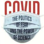 USA: Ron Paul et le Covid-19: Ne laissons pas les politiques dicter la science !