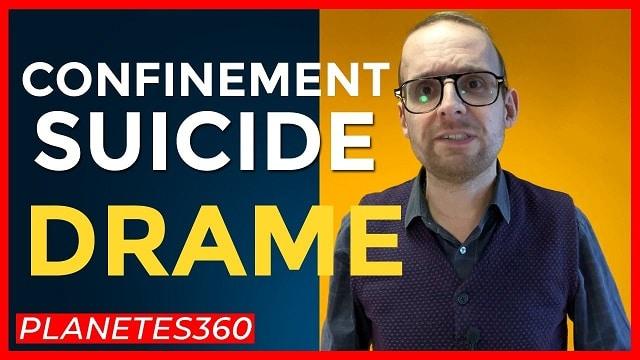 confinement-suicide-drame-planetes360
