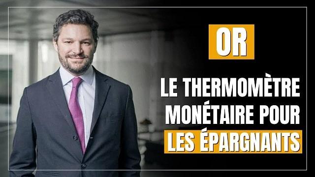 l-or-le-thermometre-monetaire-pour-les-epargnants