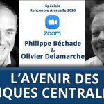 Quel avenir pour les banques centrales ? Avec Olivier DELAMARCHE et Philippe BÉCHADE