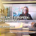 Plan de relance européen: Pourquoi ça coince ?... Réponse avec Olivier Delamarche dans C