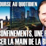 """Philippe Béchade – Séance du Lundi 25 Janvier 2021: """"Les reconfinements, une façon de forcer la main de la BCE ?"""""""